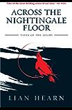 Across the Nightingale Floor: Book 1 Tales of the Otori