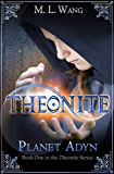 Theonite: Planet Adyn (Book 1 in the Theonite Series) (English Edition)