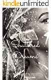 Shattered Dreams (Loving a Mob Boss Book 1)