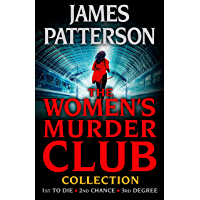 The Women's Murder Club Novels, Volumes 1-3 (The Women's Murder Collection)