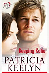 Keeping Katie (A Mother's Heart Book 1) Kindle Edition