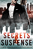 Secrets & Suspense: A Limited Edition Collection of Mysteries and Thrillers