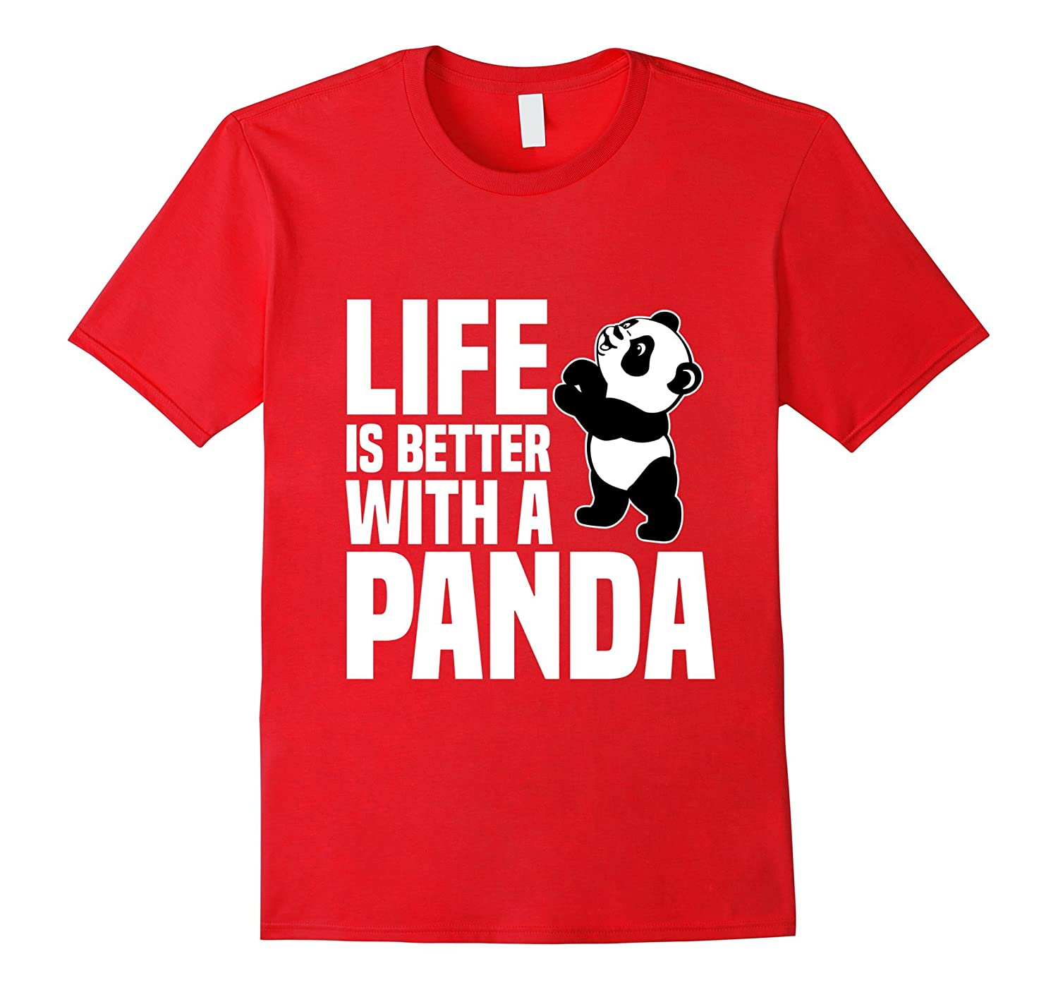 Funny Panda T-shirt Life Is Better With A Panda-TD