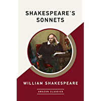 Shakespeare's Sonnets (AmazonClassics Edition) (English Edition)