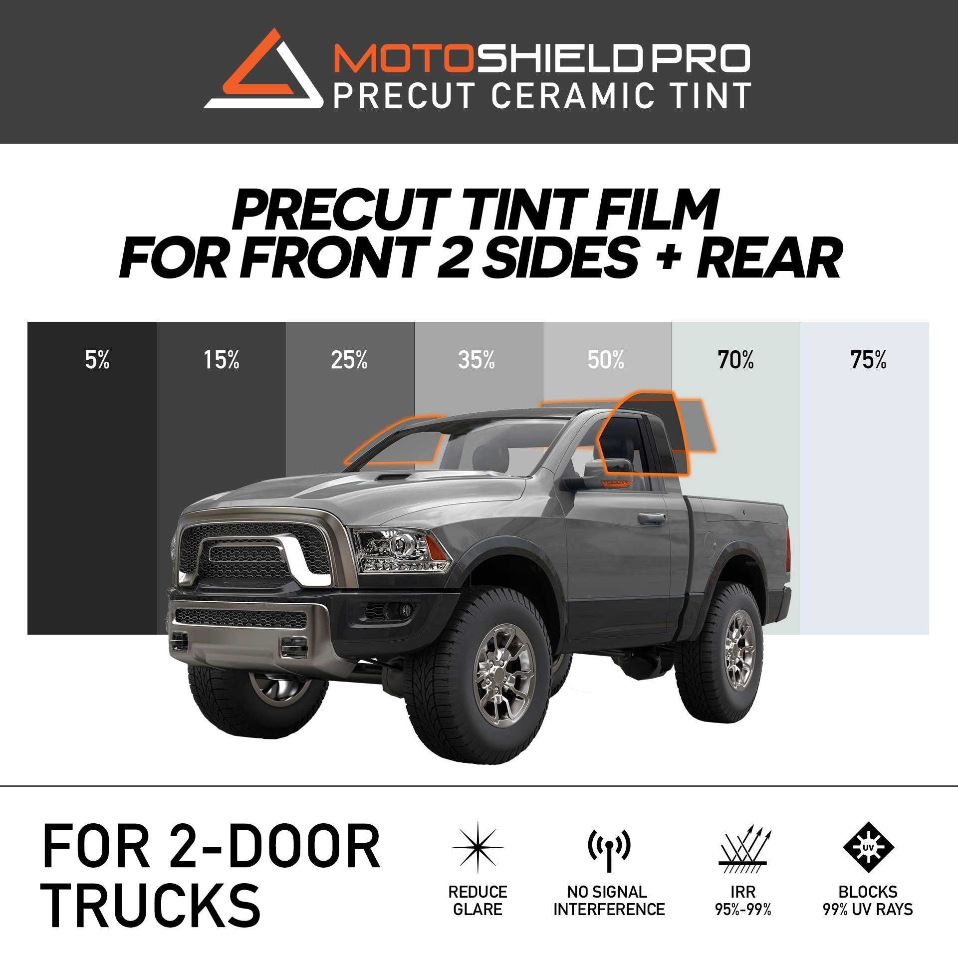 MotoShield Pro Precut Ceramic Tint Film [Blocks Up to 99% of UV/IRR Rays] Window Tint for 2 Door Trucks - 2 Front Side Windows + Rear Only, Any Tint Shade by MotoShield Pro