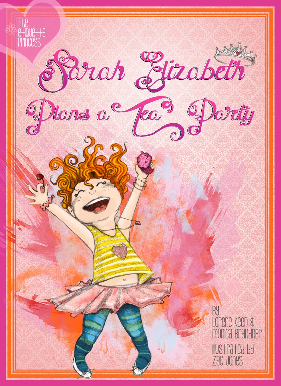 Sarah Elizabeth Plans a Tea Party ebook