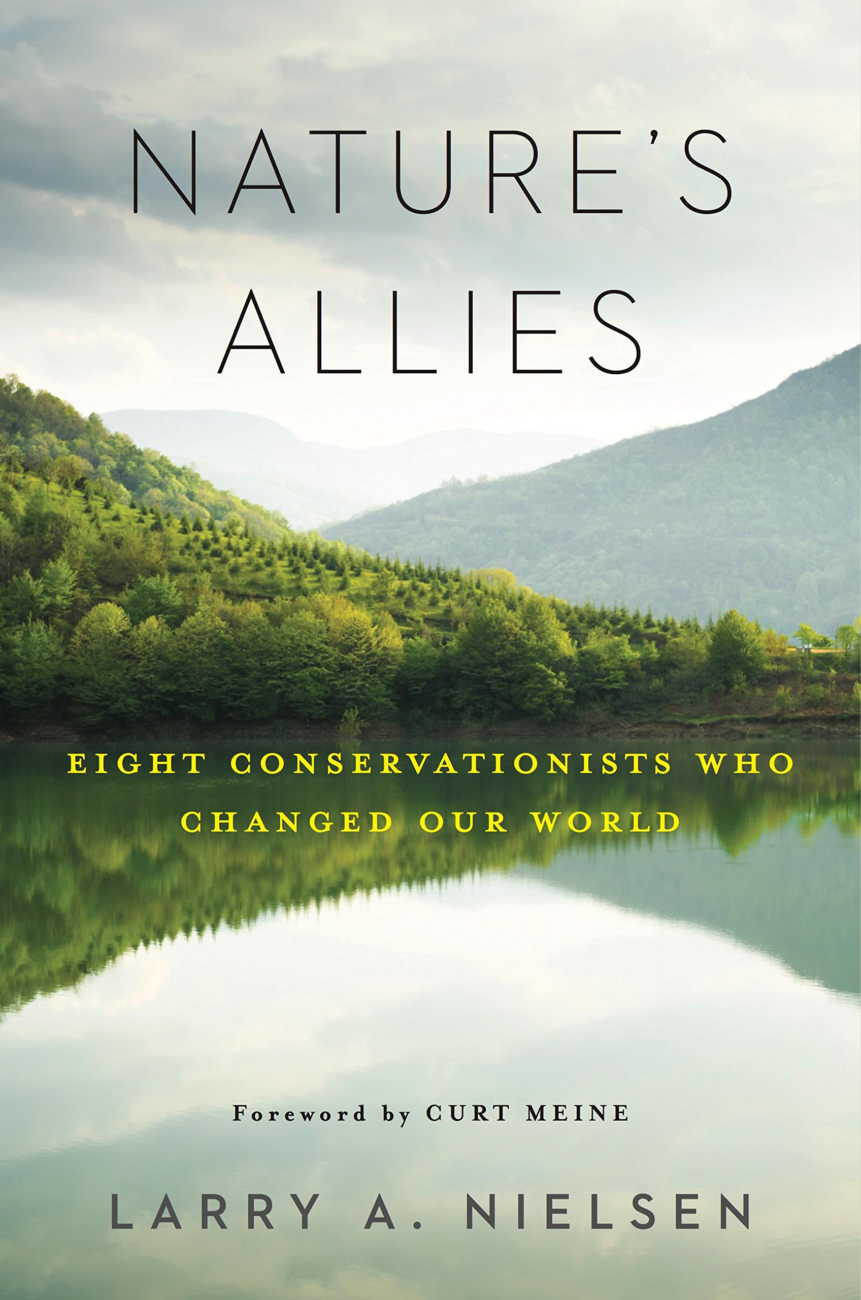 Download Nature's Allies: Eight Conservationists Who Changed Our World ebook