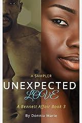 Unexpected Love: A Bennett Affair Book 3: The Sampler Kindle Edition
