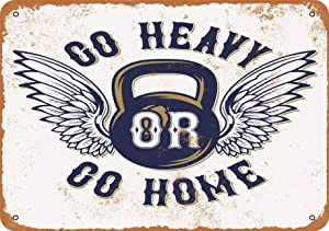 Go Heavy or Go Home Weight Lifting Vintage Look 8x12 Inches Metal Tin Sign Retro - Wall Decor Plaque Poster