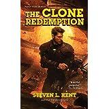 The Clone Redemption (A Clone Republic Novel)