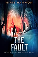 The Fault (The Knowing Saga Book 4) (English Edition) eBook Kindle