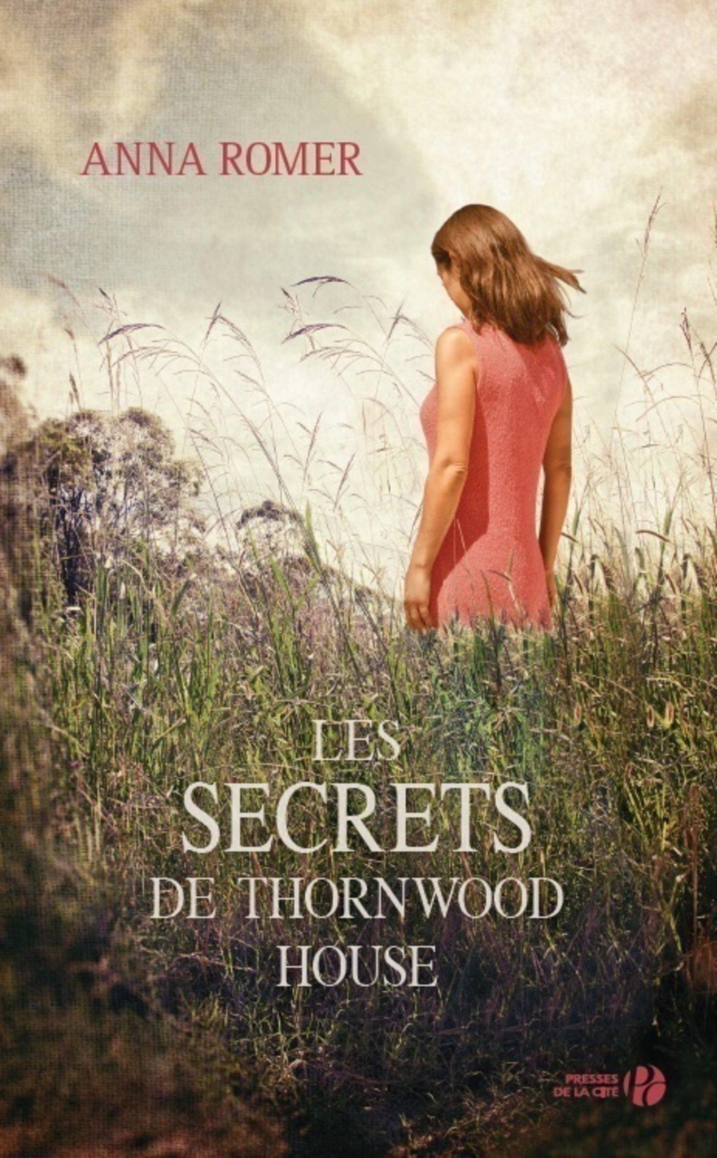 Les Secrets De Thornwood House  French Edition