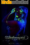 Bioluminescent (The Mimics Book 1)