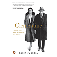Clementine: The Life of Mrs. Winston Churchill (English Edition)