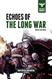 Echoes of the Long War (6) (The Beast Arises)