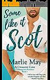 SOME LIKE IT SCOT: A Crescent Cove Contemporary Romance