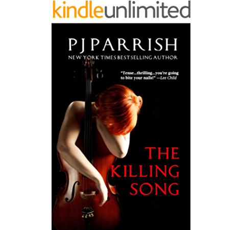 The Killing Song Kindle Edition By Parrish Pj Mystery Thriller Suspense Kindle Ebooks Amazon Com