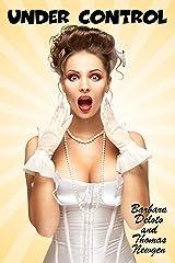 Under Control: An LGBT, Crossdressing, Feminization, First-Time Romance Kindle Edition