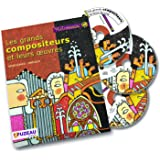 Les grands compositeurs et leurs oeuvres : Renaissance-Baroque (3CD audio)