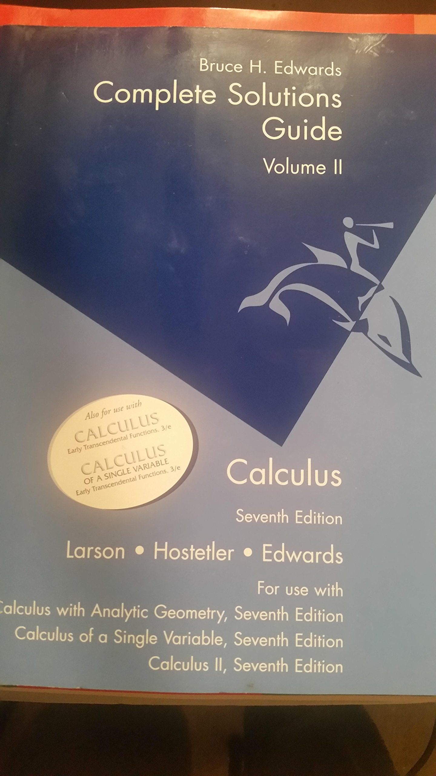 Amazon.com: Complete Solutions Guide : Volume II - for Calculus 7th edition  (9780618149322): Bruce Edwards, Ron Larson, Robert Hostetler: Books