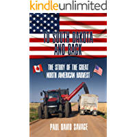 To South Dakota and Back: The Story of The Great North American Harvest