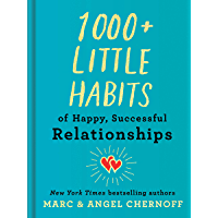 1000+ Little Habits of Happy, Successful Relationships (English Edition)
