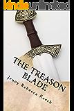 The Treason Blade (Battle for Alsaar Book 1)