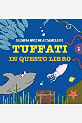 Tuffati in questo libro: Fai un bel respiro e... salta! (Italian Edition) Kindle Edition