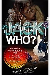 Jack Who? German Version (German Edition) Kindle Edition