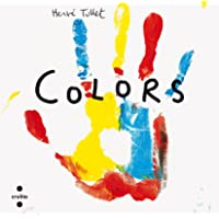 Colors (Herve´ Tullet)