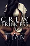 Crew Princess (Crew Series Book 2)