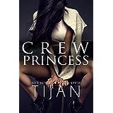 Crew Princess (Crew Series Book 2)