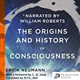 The Origins and History of Consciousness: Bollingen Series