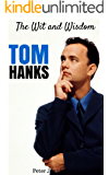 Tom Hanks: The Wit and Wisdom of Tom Hanks