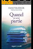 Quand je serai partie (French Edition)