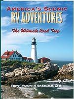 America's Scenic RV Adventures: Natural Wonders of the Northeast Coast