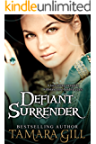 Defiant Surrender: A Medieval Time Travel Romance (English Edition)