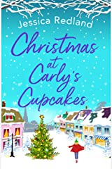 Christmas at Carly's Cupcakes: A wonderfully uplifting festive read (Christmas on Castle Street) Kindle Edition
