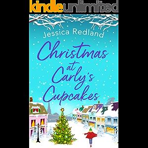 Christmas at Carly's Cupcakes: A wonderfully uplifting festive read