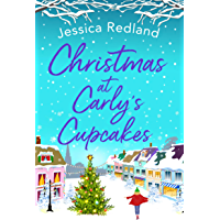 Christmas at Carly's Cupcakes: The perfect festive story for Christmas 2020