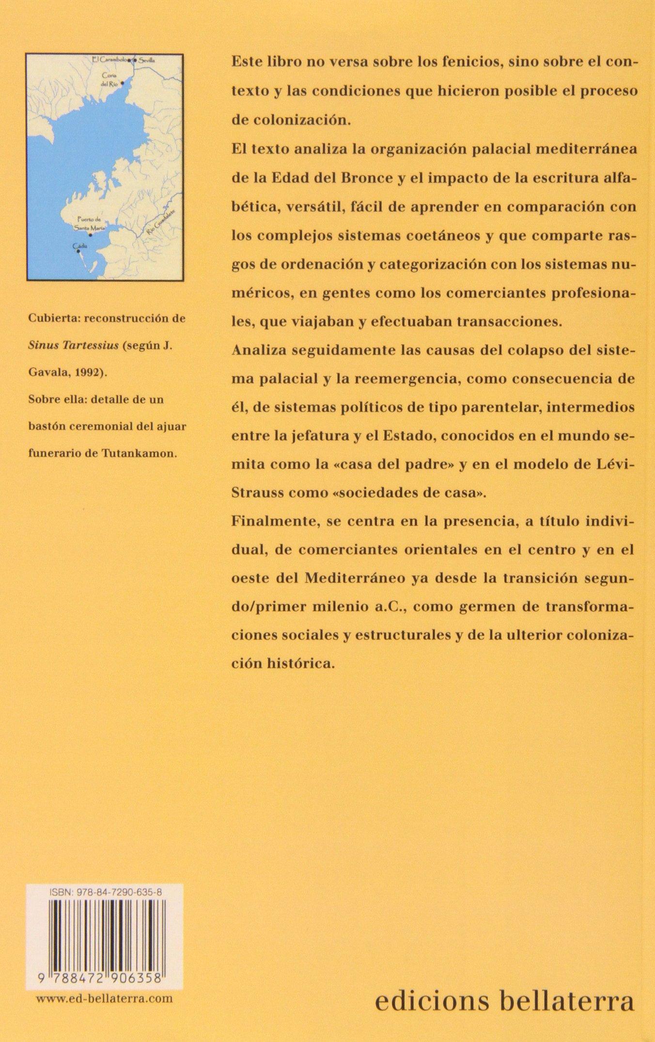 Con El Fenicio En Los Talones. Los Inicios De La Edad Del Hierro En La Cuenca Del Mediterráneo Arqueologia bellaterra: Amazon.es: Ruiz Galvez Pri: Libros