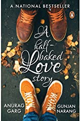 A Half-baked Love Story Kindle Edition