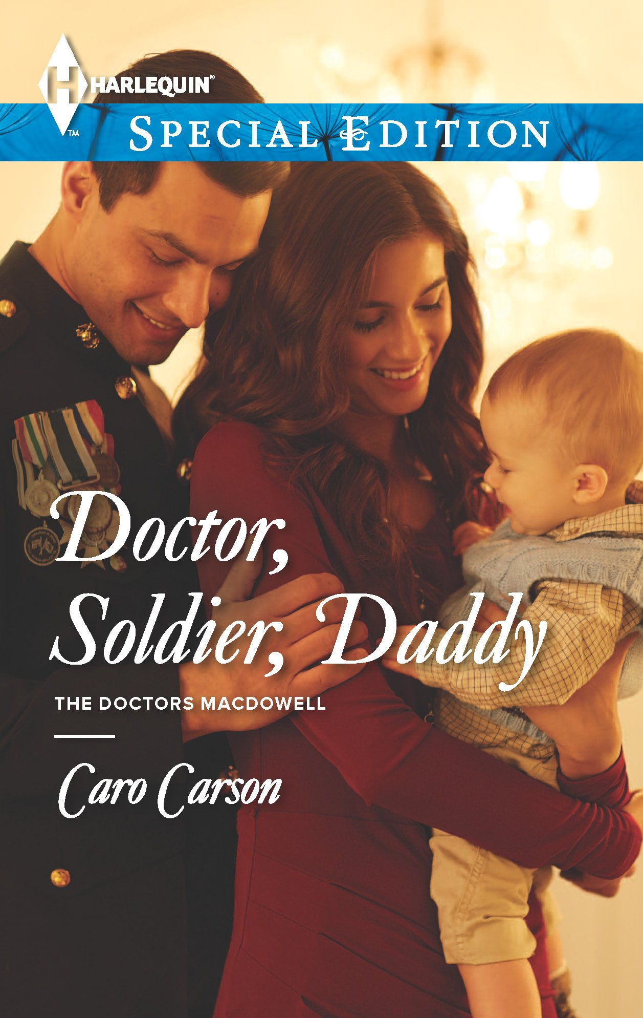 Read Online Doctor, Soldier, Daddy (The Doctors MacDowell) ebook