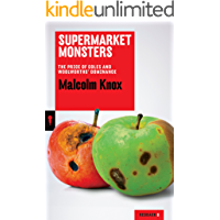 Supermarket Monsters: The Price of Coles and Woolworths' Dominance (Redback Quarterly Book 6)