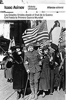 Los Estados Unidos desde 1816 hasta el final de la Guerra Civil El libro de bolsillo - Historia: Amazon.es: Asimov, Isaac, Míguez, Néstor A.: Libros