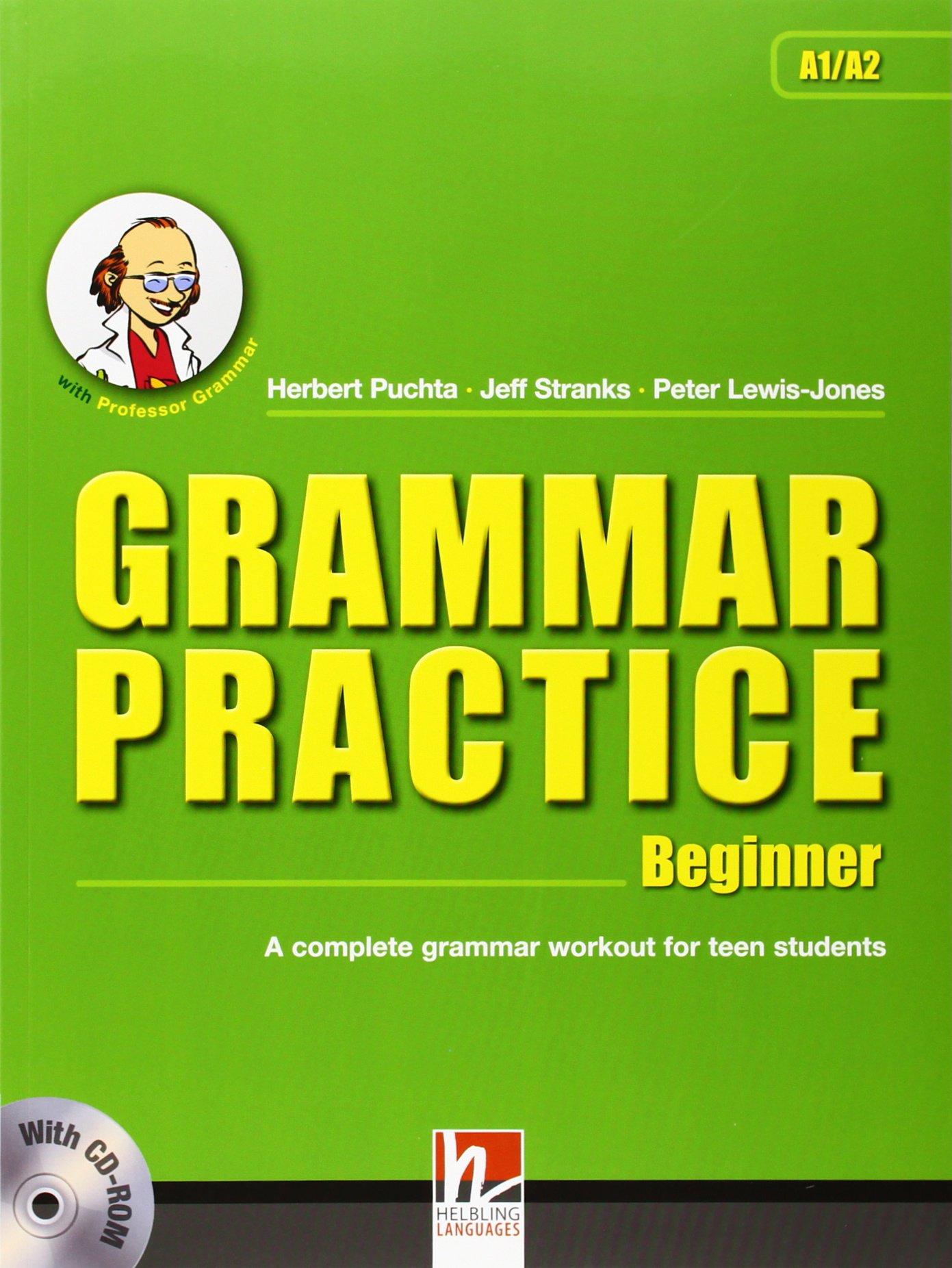 Download Grammar Practice Beginner A Complete Grammar Workout for Teen Students PDF