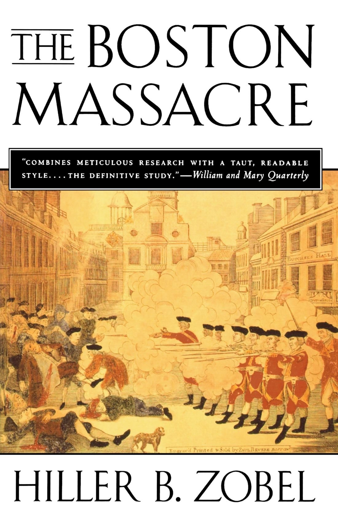 the boston massacre hiller b zobel 9780393314830 com books