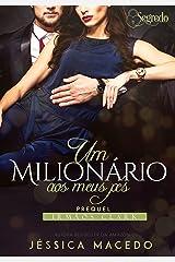 Um milionário aos meus pés (Irmãos Clark Livro 0) eBook Kindle