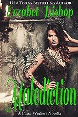 Malediction: A Curse Workers Novella Kindle Edition