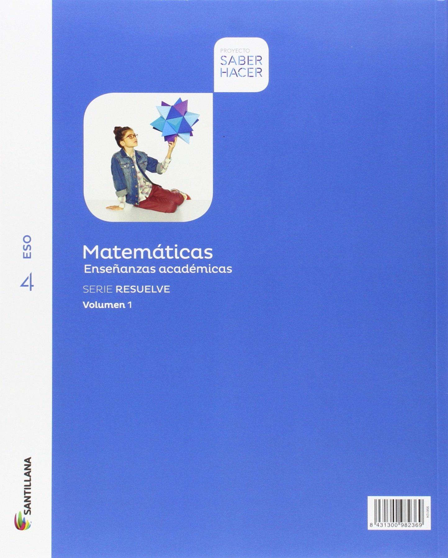 Matematicas Enseñanzas Academicas Serie Resuelve Mochila Ligera 4 Eso Saber Hacer 9788468040370 Amazon Es Vv Aa Libros